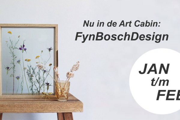 Januari t/m februari in de Art Cabin: FynBoschDesign!