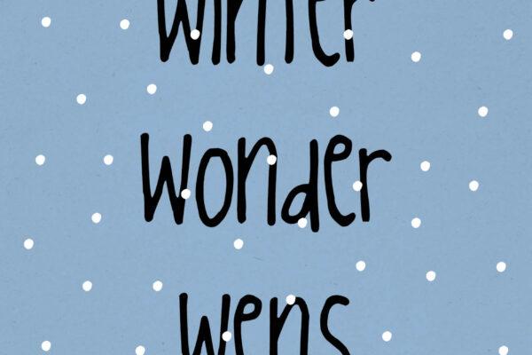 Winter Wonder Wens – Zinvol
