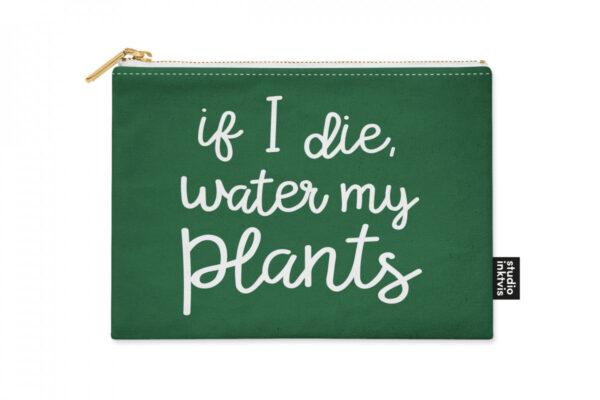 Etui if I die water my plants – Studio Inktvis