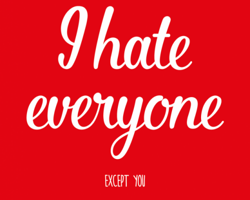 I hate everyone except you – Studio Inktvis